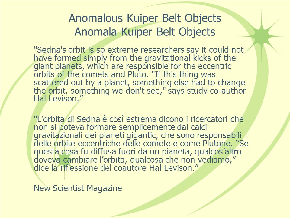 Anomalous Kuiper Belt Objects Anomala Kuiper Belt Objects