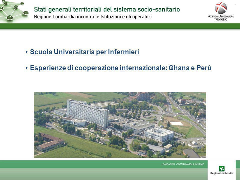 Scuola Universitaria per Infermieri Esperienze di cooperazione internazionale: Ghana e Perù