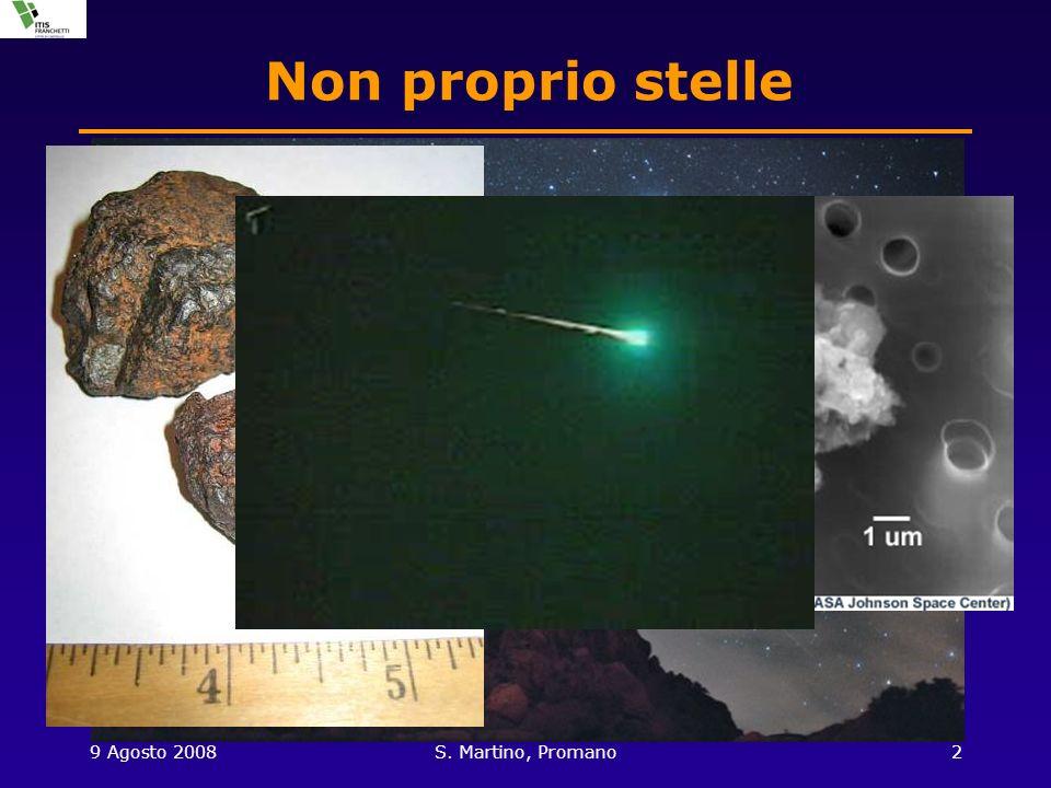 9 Agosto 2008S. Martino, Promano2 Non proprio stelle