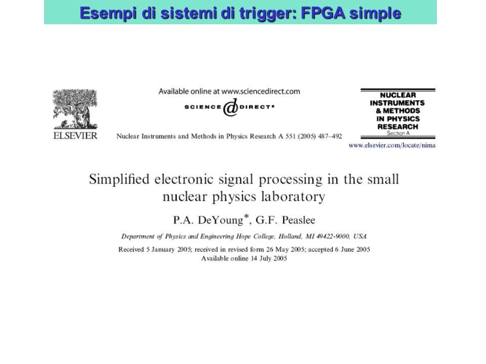Esempi di sistemi di trigger: FPGA simple