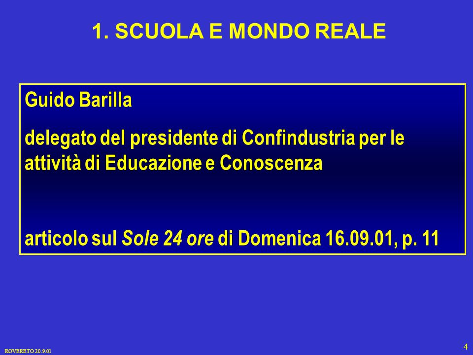 ROVERETO 20.9.01 4 Guido Barilla delegato del presidente di Confindustria per le attività di Educazione e Conoscenza articolo sul Sole 24 ore di Domenica 16.09.01, p.
