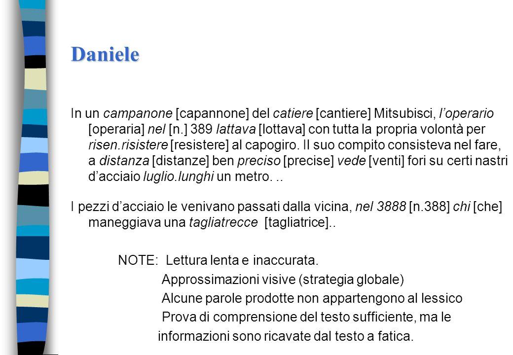 La diagnosi della dislessia evolutiva Il caso di Daniele (fine scuola elementare) a) Errori in un compito di discriminazione di parole pseudo-omofone