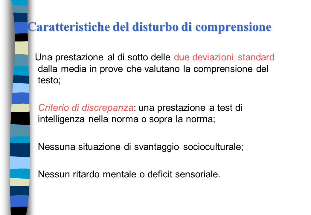 Il disturbo specifico di comprensione del testo E un disturbo generalmente trascurato dal processo diagnostico: a- perché è evidente tardi; b- perché