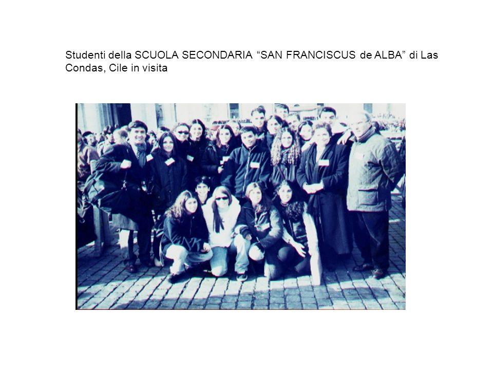 Studenti della SCUOLA SECONDARIA SAN FRANCISCUS de ALBA di Las Condas, Cile in visita