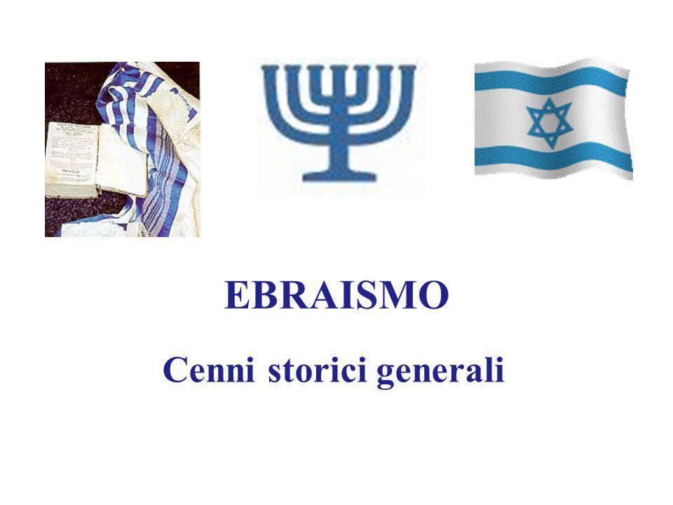 EBRAISMO Cenni storici generali