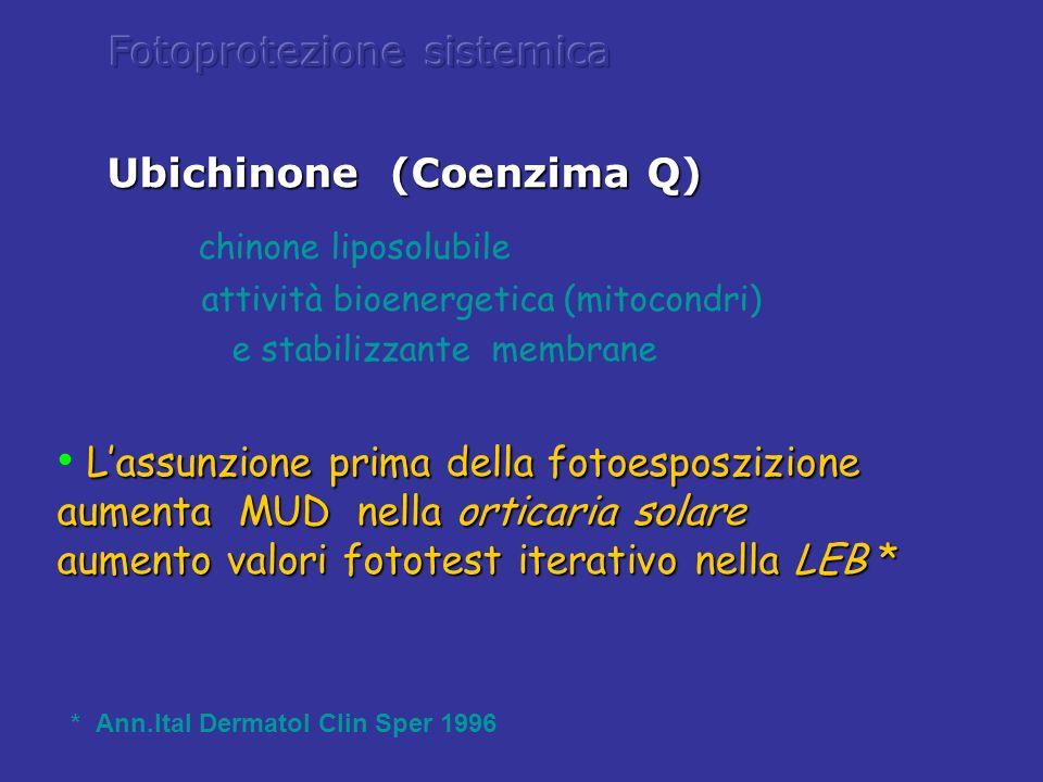 Ubichinone (Coenzima Q) chinone liposolubile attività bioenergetica (mitocondri) e stabilizzante membrane Lassunzione prima della fotoesposzizione aum