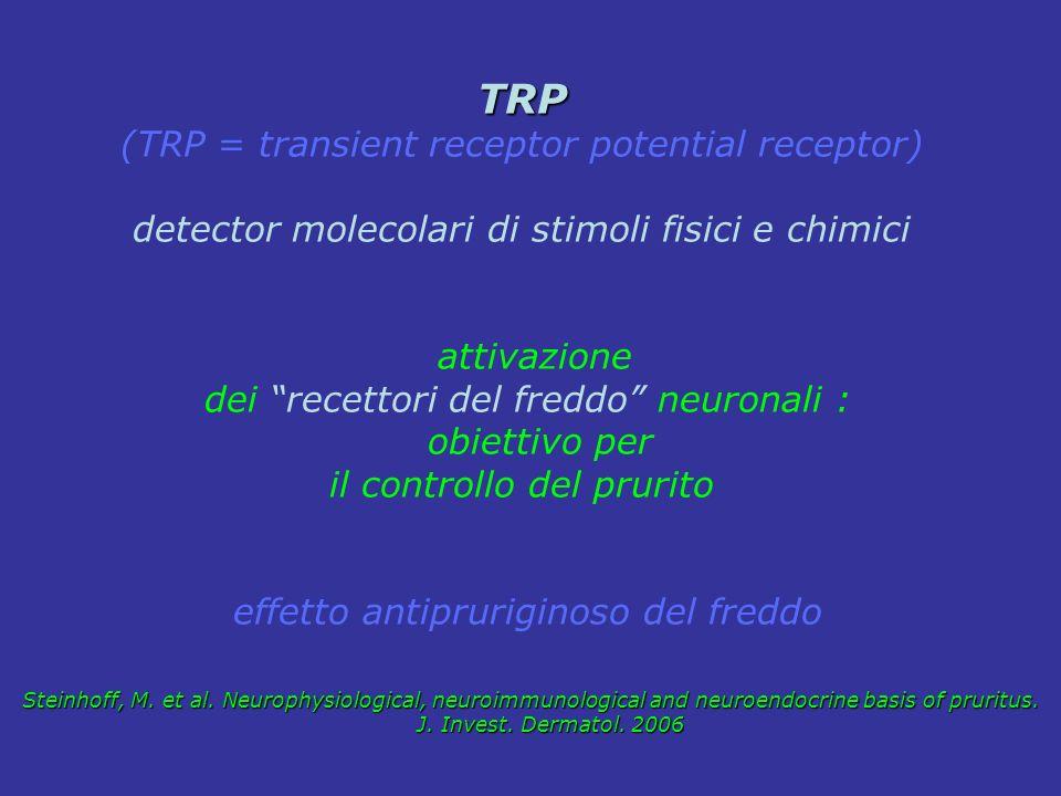 TRP (TRP = transient receptor potential receptor) detector molecolari di stimoli fisici e chimici attivazione dei recettori del freddo neuronali : obi