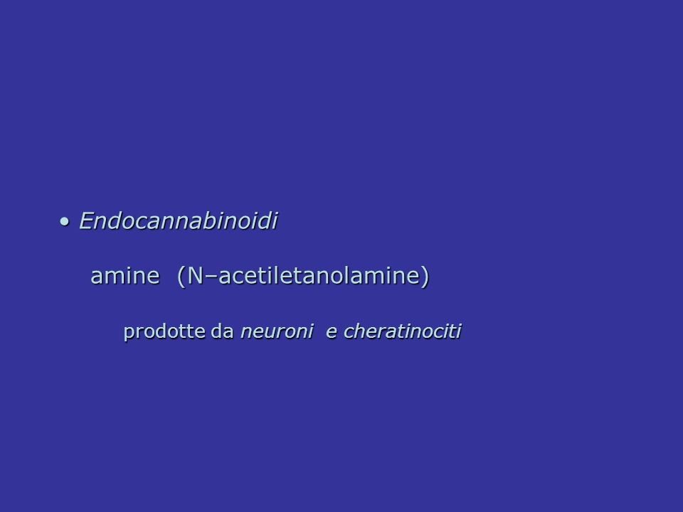 Gli oppioidi Endorfine, encefaline e dinorfine con l attivazione di recettori miu, kappa e delta riducono la eccitabilità neuronale e la sensibilità delle terminazioni nervose periferiche