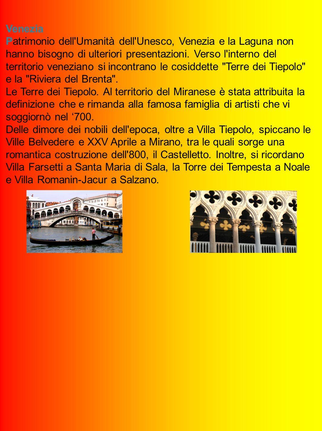 Venezia Patrimonio dell Umanità dell Unesco, Venezia e la Laguna non hanno bisogno di ulteriori presentazioni.