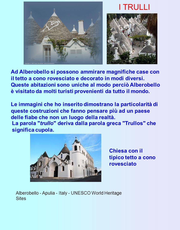 ALBEROBELLO NEWS Alberobello ( in dialetto Iarubedd ) è un Comune della collina murgiana della Regione Puglia in provincia di Bari, di circa 10.000 abitanti, dichiarato patrimonio dell umanità dall Unesco nel 1996; sorge nella Valle d Itria e si trova in posizione equidistante tra il Mar Adriatico e il Mar Ionio.