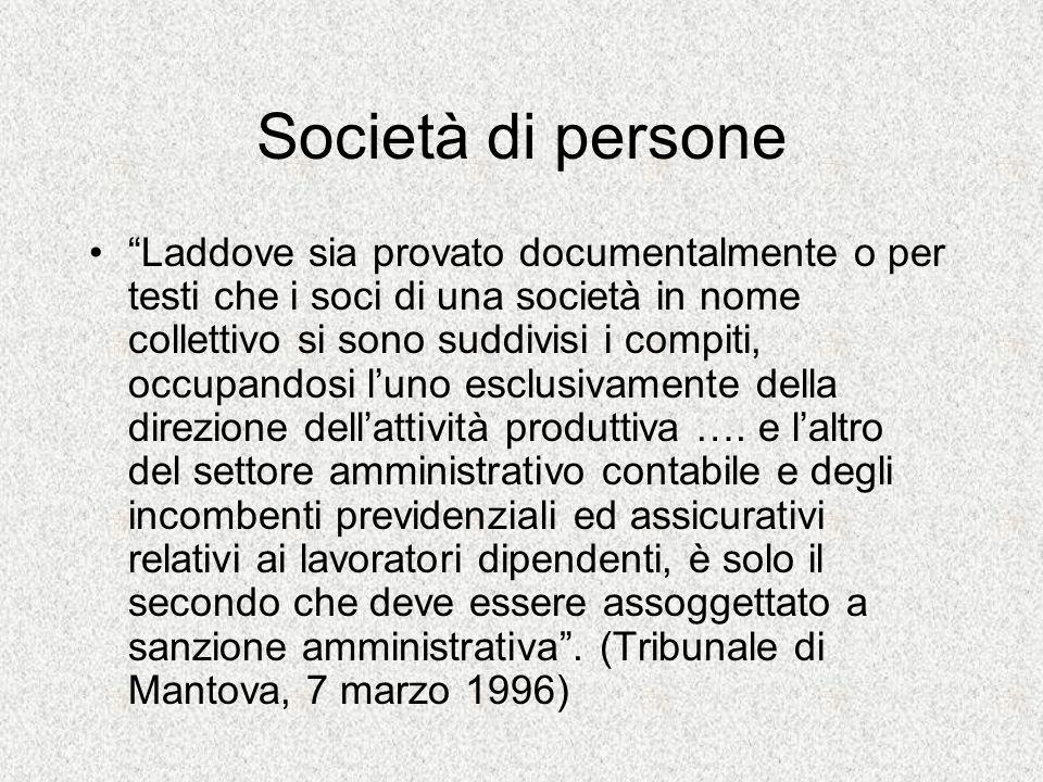 Società di persone Laddove sia provato documentalmente o per testi che i soci di una società in nome collettivo si sono suddivisi i compiti, occupando