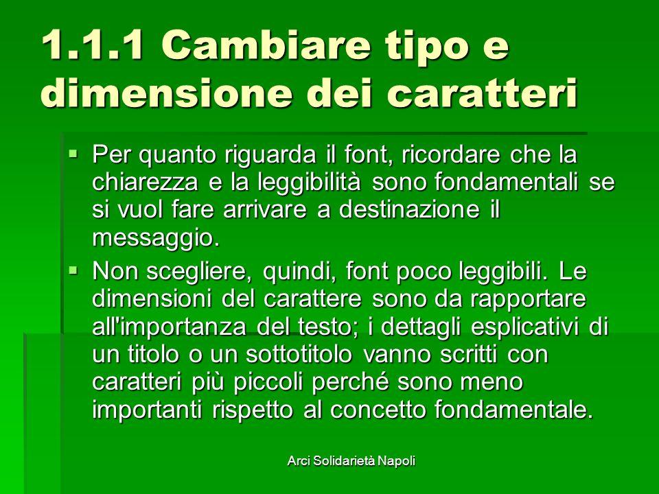 Arci Solidarietà Napoli 1.1.6 Modificare l interlinea Si può scegliere l interlinea fra le righe del paragrafo e la distanza prima e dopo del paragrafo.