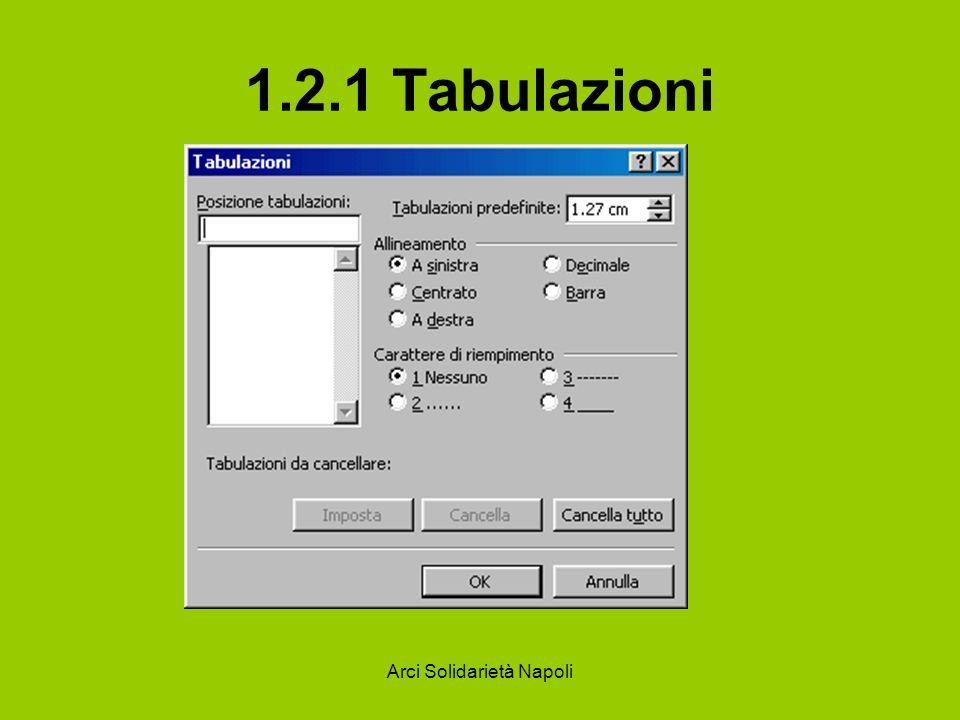 Arci Solidarietà Napoli 1.2.1 Tabulazioni