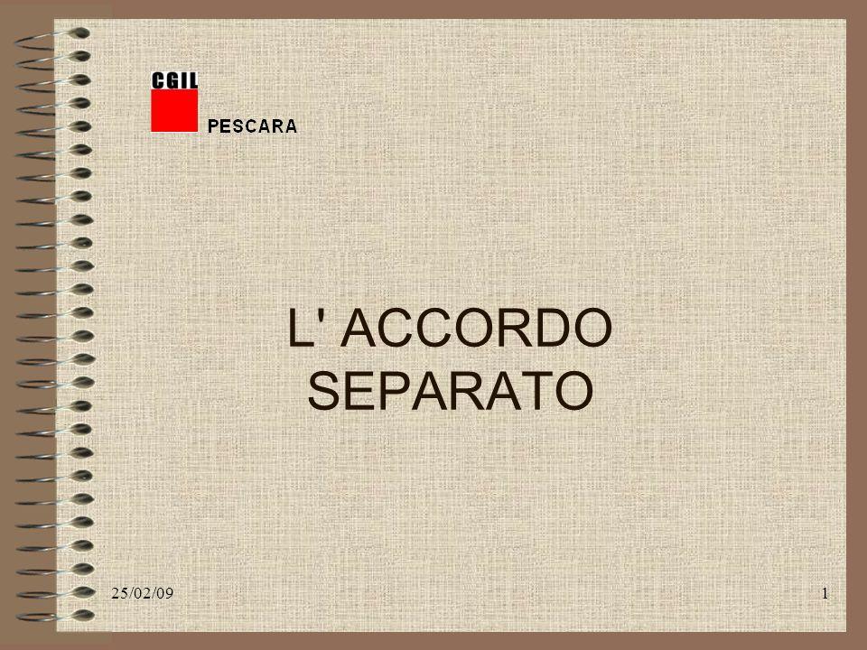 25/02/091 L ACCORDO SEPARATO