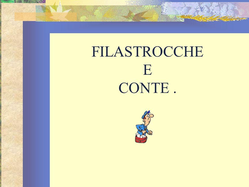 FILASTROCCHE E CONTE.