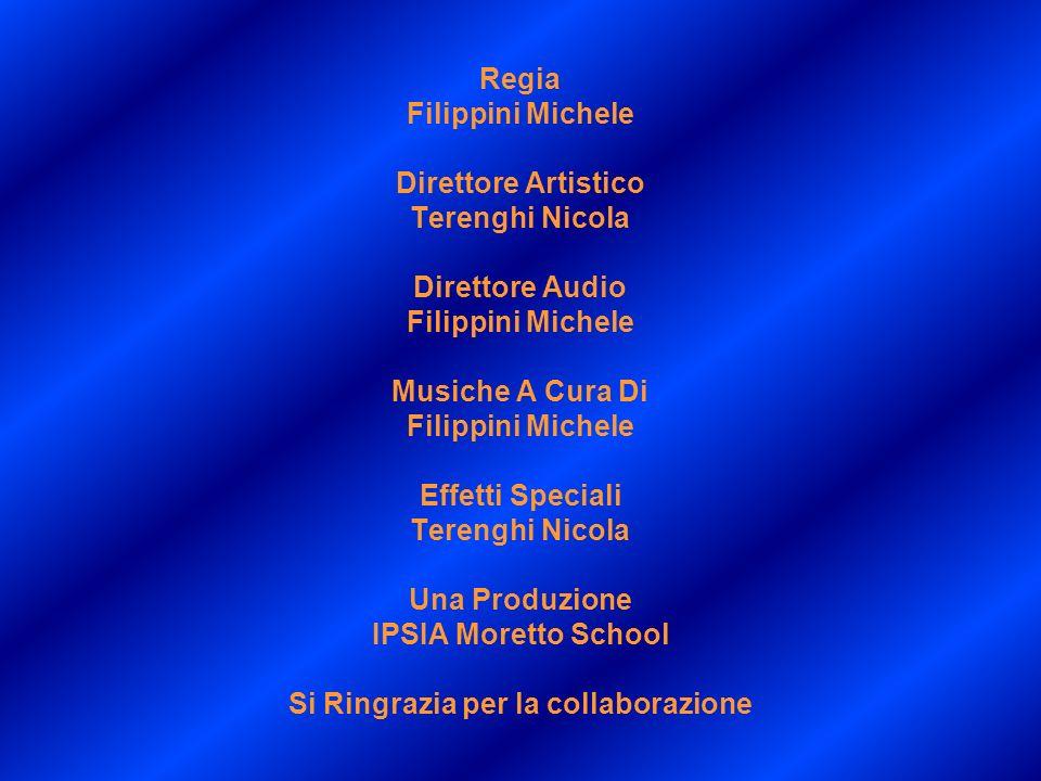 Regia Filippini Michele Direttore Artistico Terenghi Nicola Direttore Audio Filippini Michele Musiche A Cura Di Filippini Michele Effetti Speciali Ter