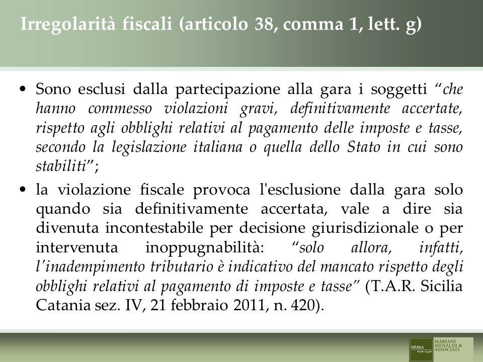Irregolarità fiscali (articolo 38, comma 1, lett.