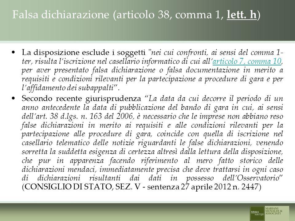 Falsa dichiarazione (articolo 38, comma 1, lett.