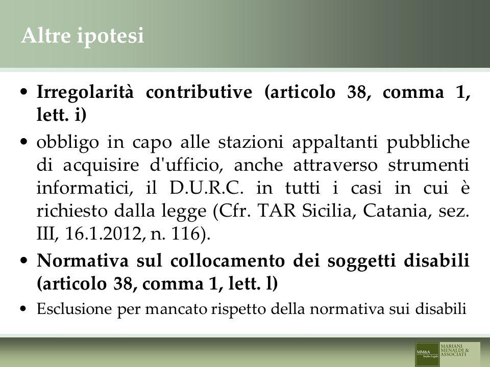 Altre ipotesi Irregolarità contributive (articolo 38, comma 1, lett.