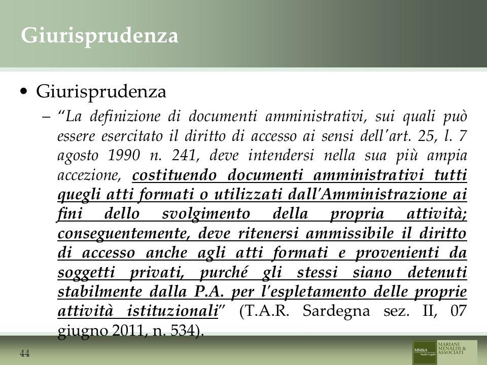 Giurisprudenza –La definizione di documenti amministrativi, sui quali può essere esercitato il diritto di accesso ai sensi dell art.