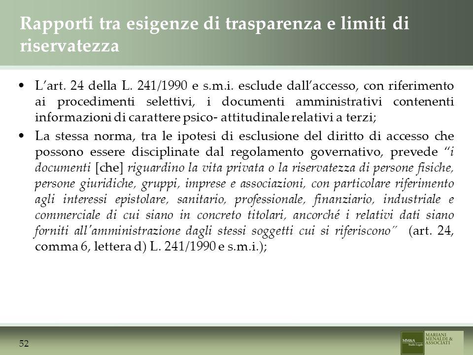 Rapporti tra esigenze di trasparenza e limiti di riservatezza Lart.