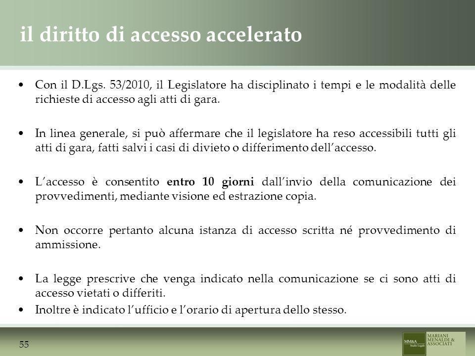 il diritto di accesso accelerato Con il D.Lgs.