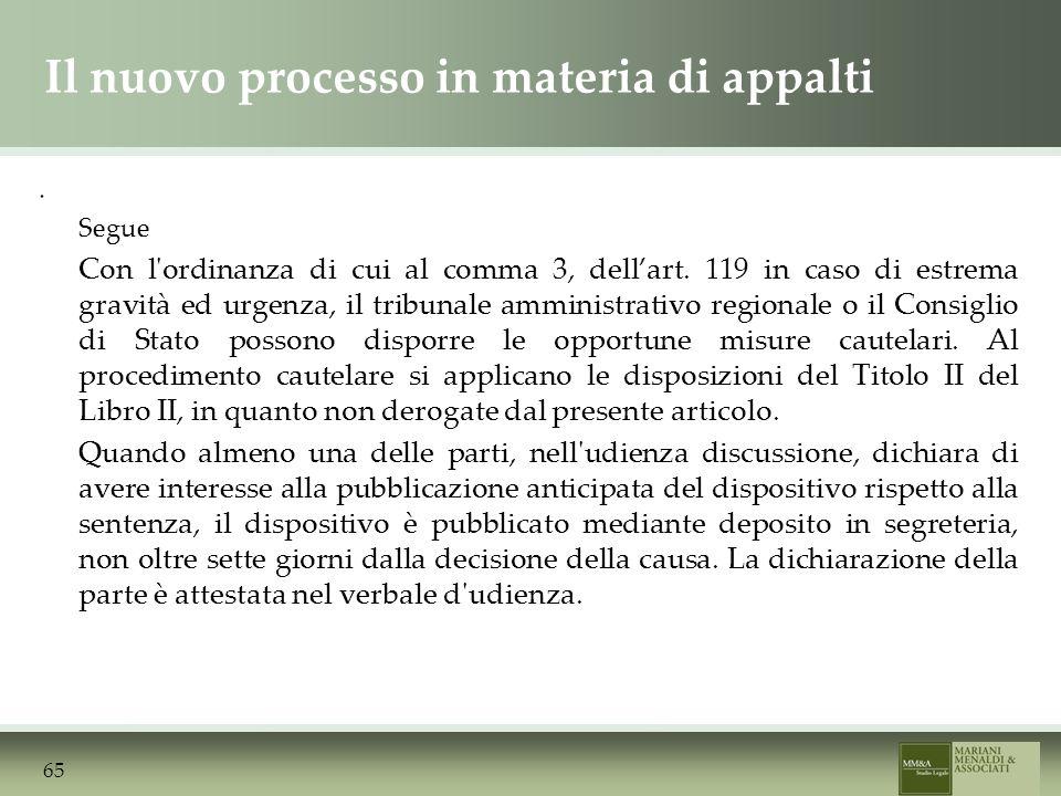 Il nuovo processo in materia di appalti. Segue Con l ordinanza di cui al comma 3, dellart.