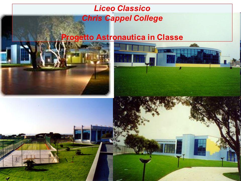 Liceo Classico Chris Cappel College Progetto Astronautica in Classe