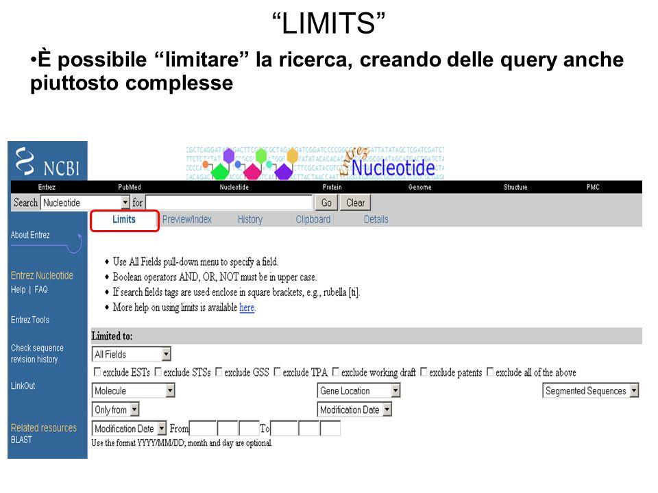 LIMITS È possibile limitare la ricerca, creando delle query anche piuttosto complesse