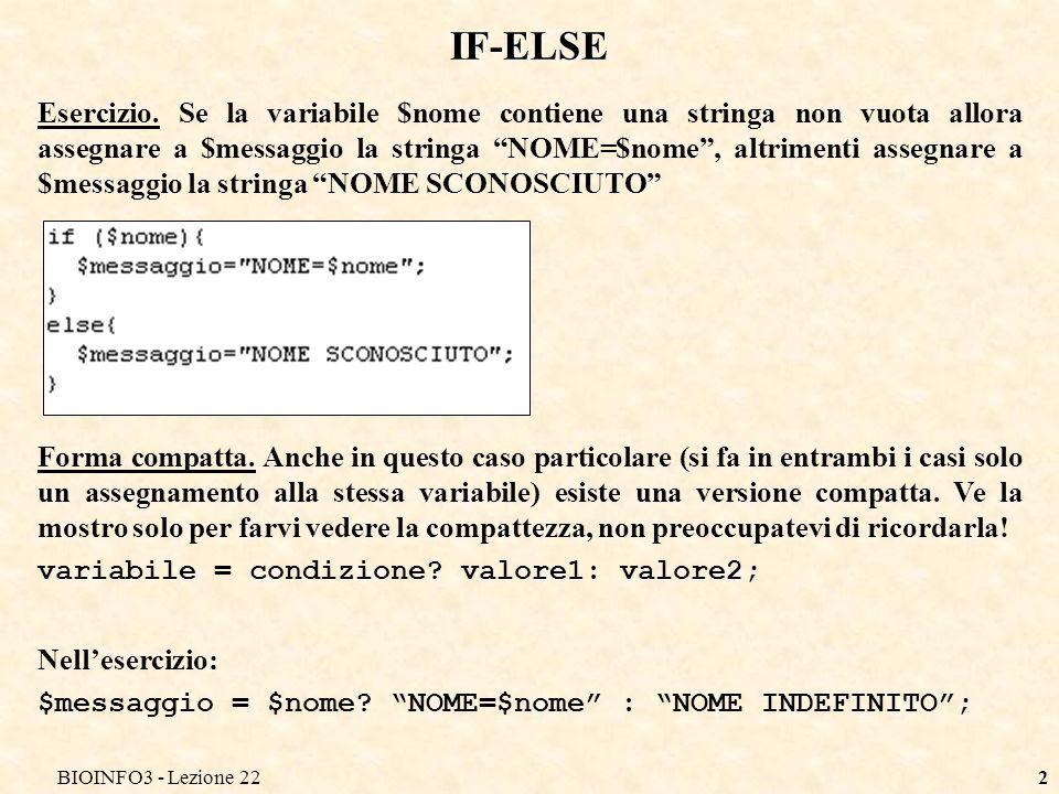 BIOINFO3 - Lezione 2213 RIEPILOGO If-else While Do For Redirezione input e output