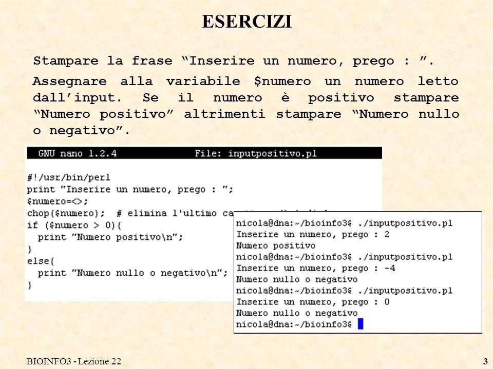 BIOINFO3 - Lezione 223 Stampare la frase Inserire un numero, prego :.