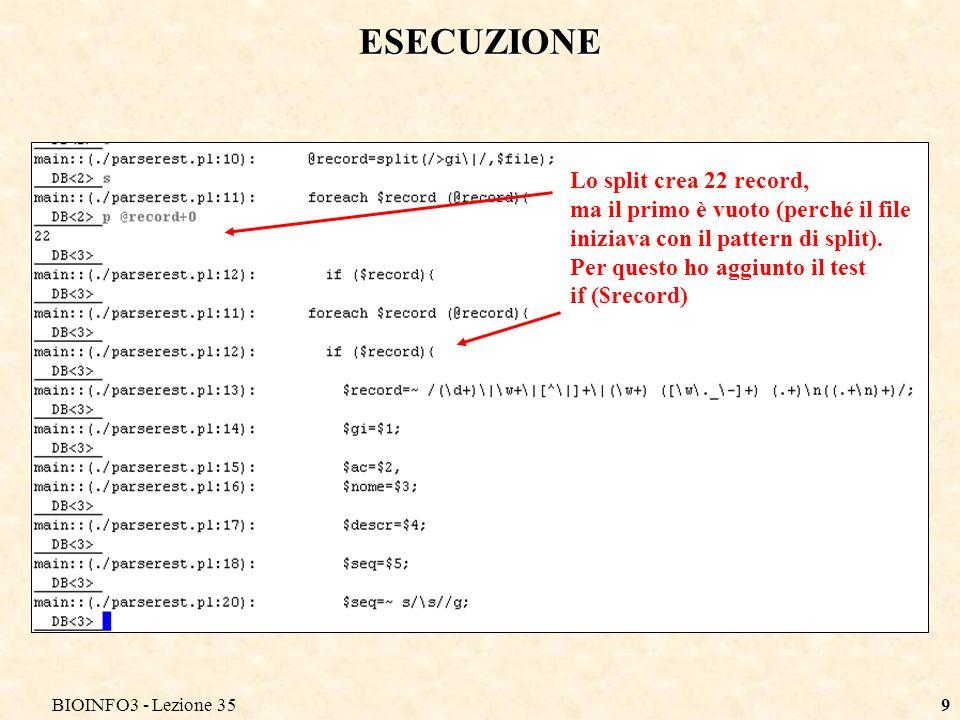 BIOINFO3 - Lezione 359 ESECUZIONE Lo split crea 22 record, ma il primo è vuoto (perché il file iniziava con il pattern di split). Per questo ho aggiun