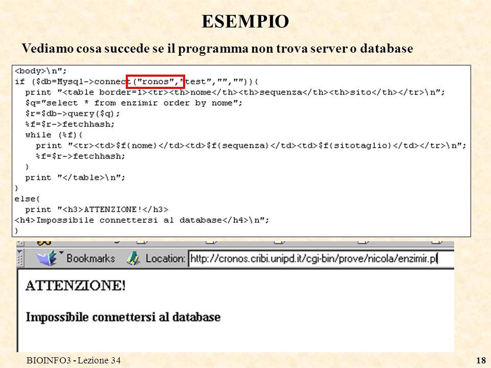 BIOINFO3 - Lezione 3418 ESEMPIO Vediamo cosa succede se il programma non trova server o database