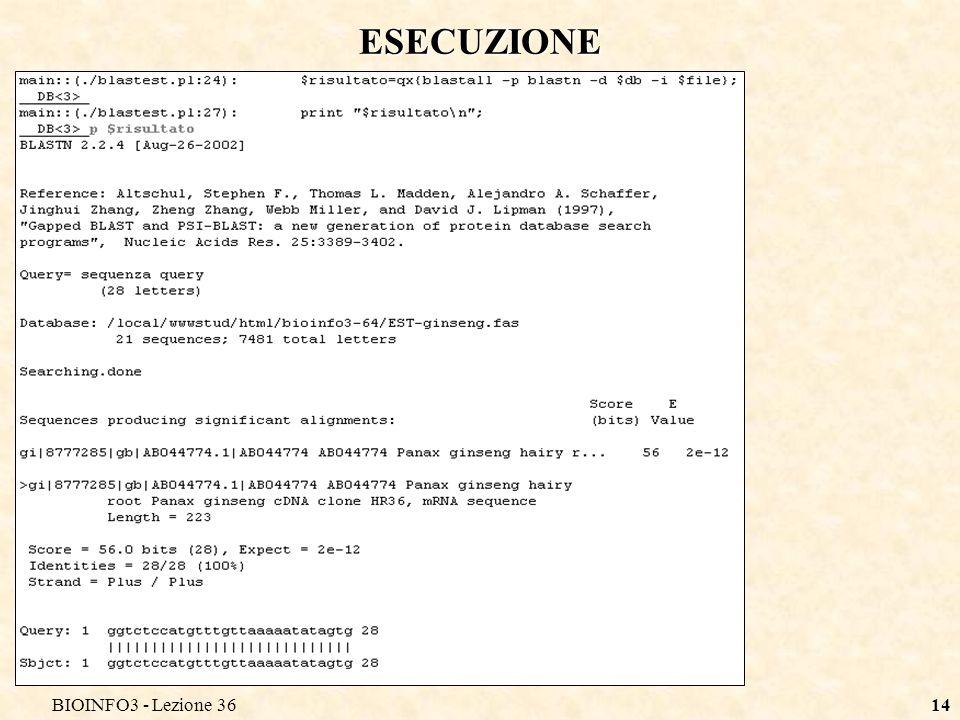 BIOINFO3 - Lezione 3614 ESECUZIONE