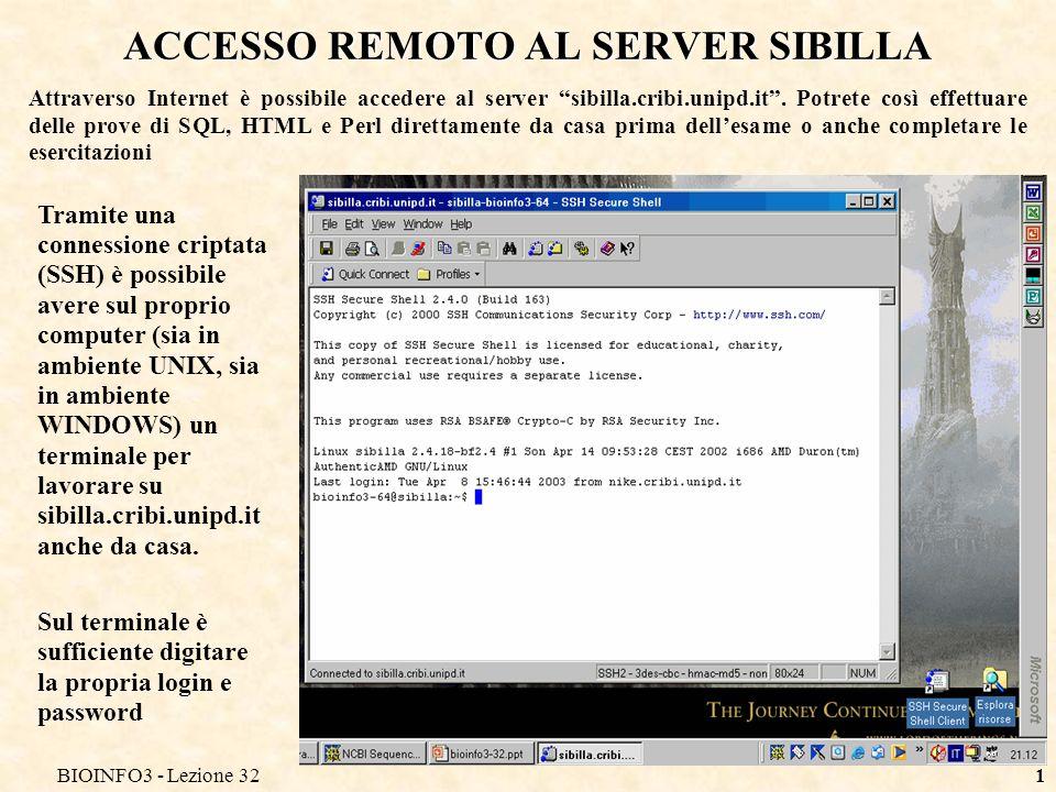 BIOINFO3 - Lezione 322 ACCESSO REMOTO CON SSH Da LINUX è sufficiente usare il comando ssh: Per windows potete utilizzare questi due programmi: WinSCP: permette di copiare files dal client al server e viceversa Putty: ssh Potete scaricarli al seguente indirizzo: http://www.jfitz.com/tips/ssh_for_windows.html