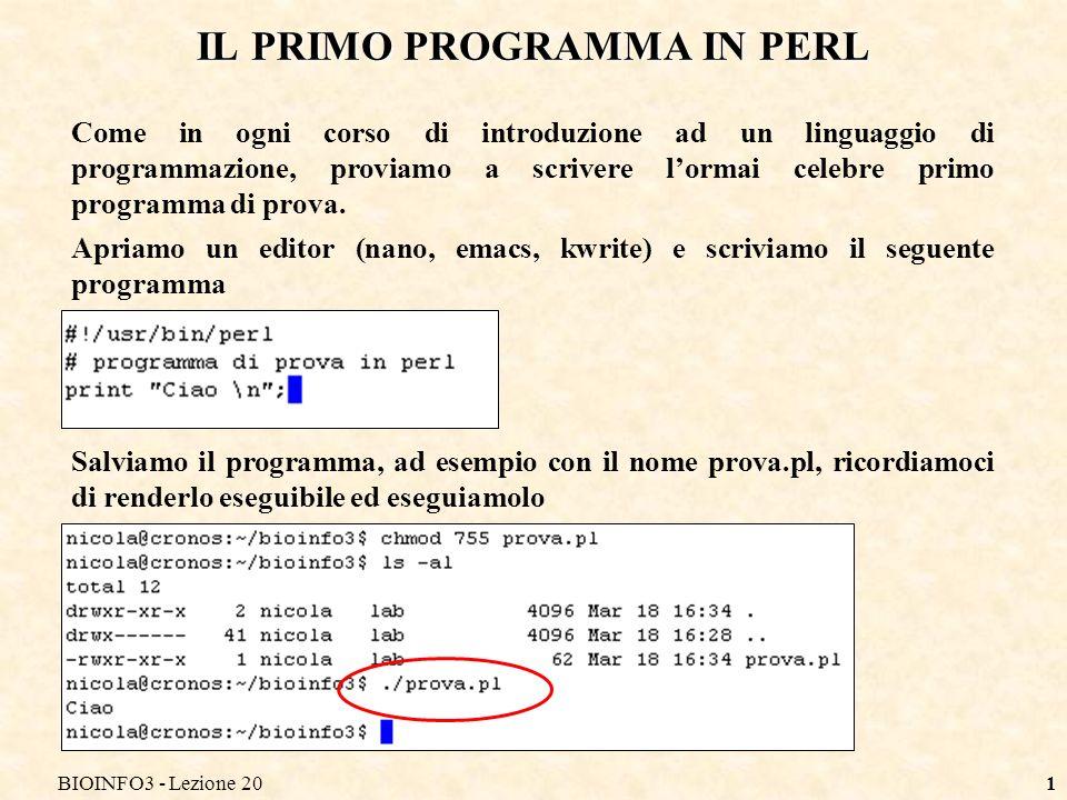BIOINFO3 - Lezione 201 Come in ogni corso di introduzione ad un linguaggio di programmazione, proviamo a scrivere lormai celebre primo programma di prova.