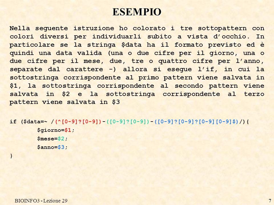 BIOINFO3 - Lezione 297 ESEMPIO Nella seguente istruzione ho colorato i tre sottopattern con colori diversi per individuarli subito a vista docchio. In