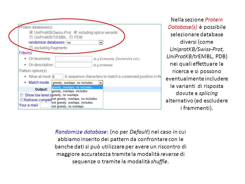Nella sezione Protein Database(s) è possibile selezionare database diversi (come UniprotKB/Swiss-Prot, UniProtKB/trEMBL, PDB) nei quali effettuare la