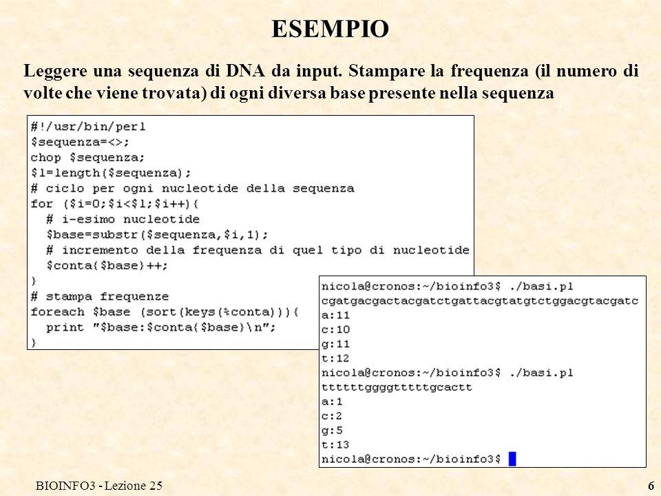 BIOINFO3 - Lezione 256 ESEMPIO Leggere una sequenza di DNA da input. Stampare la frequenza (il numero di volte che viene trovata) di ogni diversa base