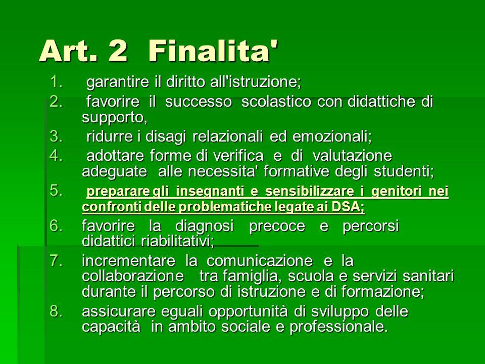 Art.2 Finalita Art. 2 Finalita 1. garantire il diritto all istruzione; 2.