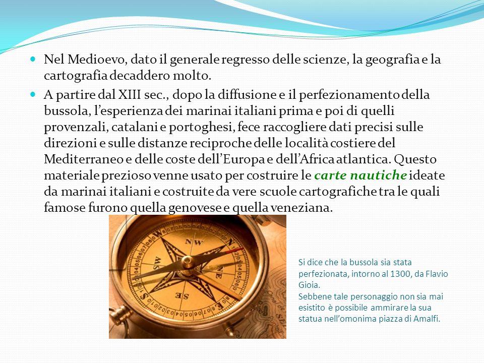 Si dice che la bussola sia stata perfezionata, intorno al 1300, da Flavio Gioia. Sebbene tale personaggio non sia mai esistito è possibile ammirare la