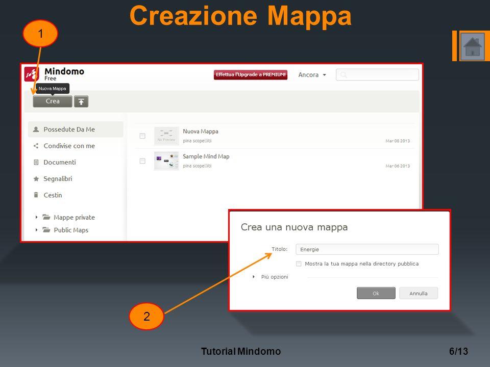 Creazione Mappa Tutorial Mindomo6/13 1 2