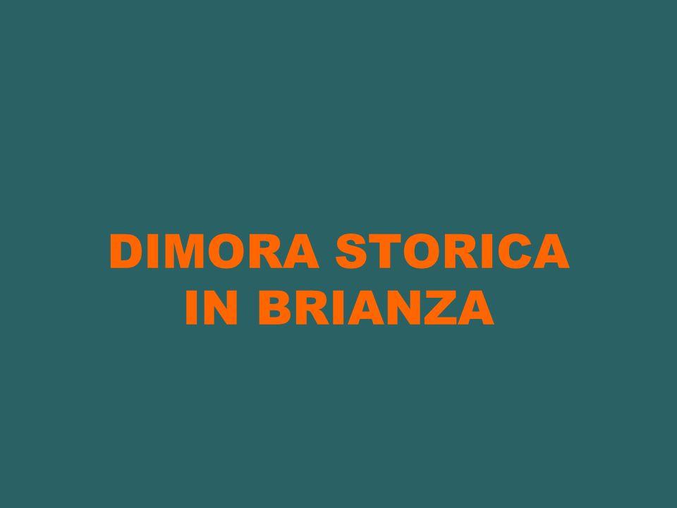DIMORA STORICA IN BRIANZA