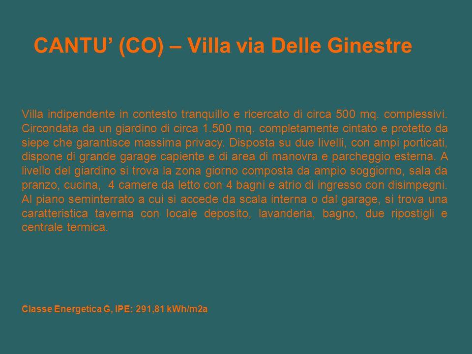 CANTU (CO) – Villa via Delle Ginestre Villa indipendente in contesto tranquillo e ricercato di circa 500 mq. complessivi. Circondata da un giardino di
