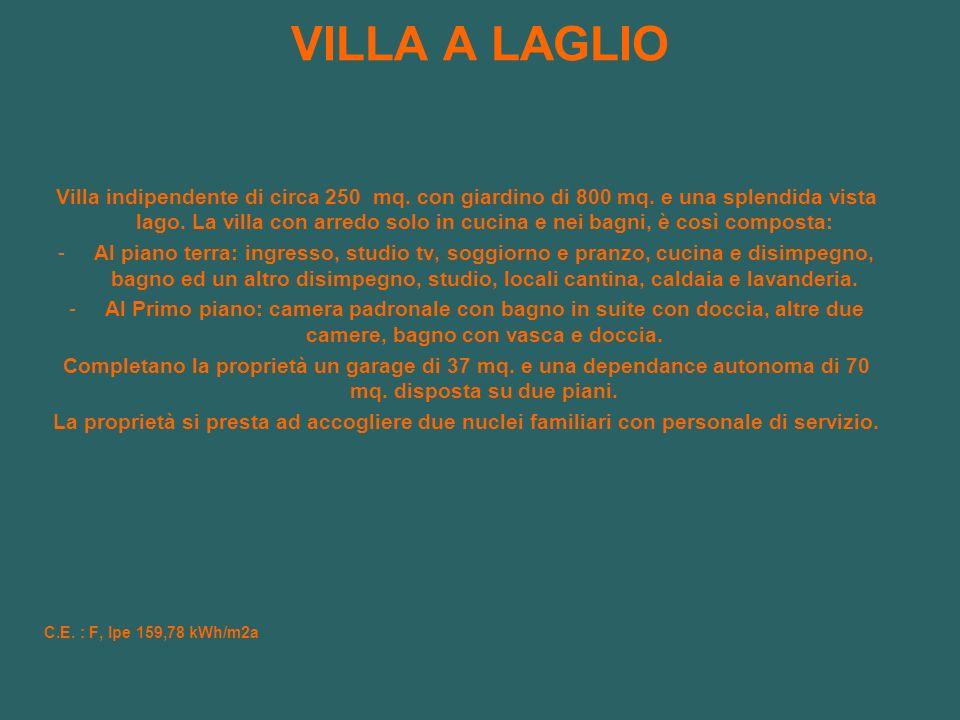 VILLA A LAGLIO Villa indipendente di circa 250 mq.