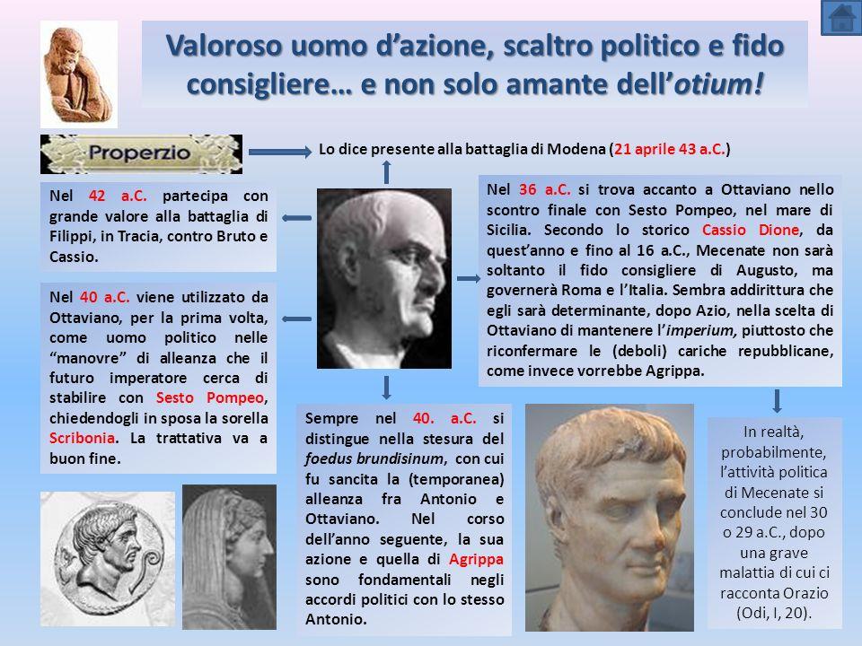 Lo dice presente alla battaglia di Modena (21 aprile 43 a.C.) Nel 42 a.C.