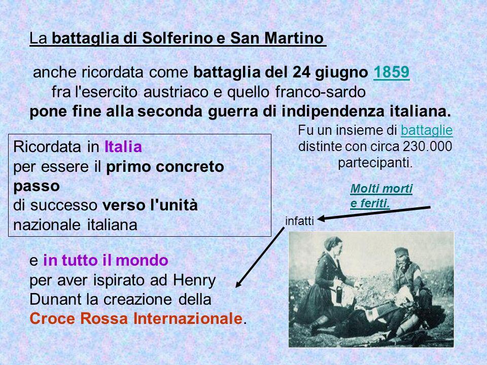Fu un insieme di battaglie distinte con circa 230.000 partecipanti.battaglie La battaglia di Solferino e San Martino anche ricordata come battaglia de