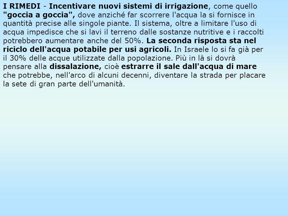 In Italia il problema dell'acqua è salito alla ribalta negli ultimi mesi. Molto si è detto sulle perdite della nostra rete di distribuzione, che raggi