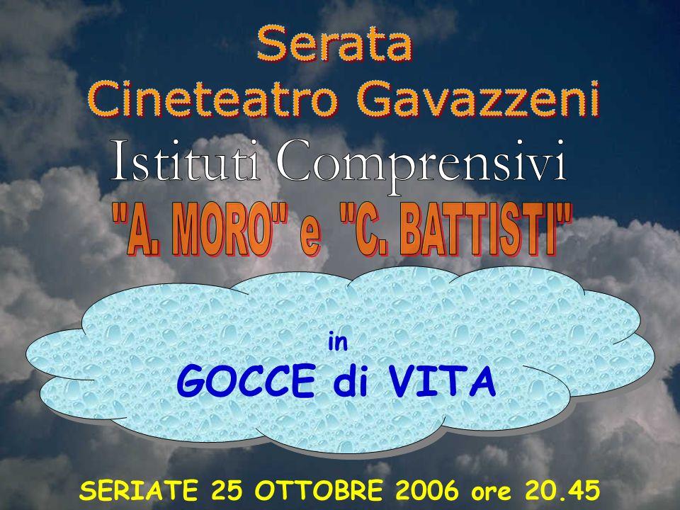 in GOCCE di VITA SERIATE 25 OTTOBRE 2006 ore 20.45