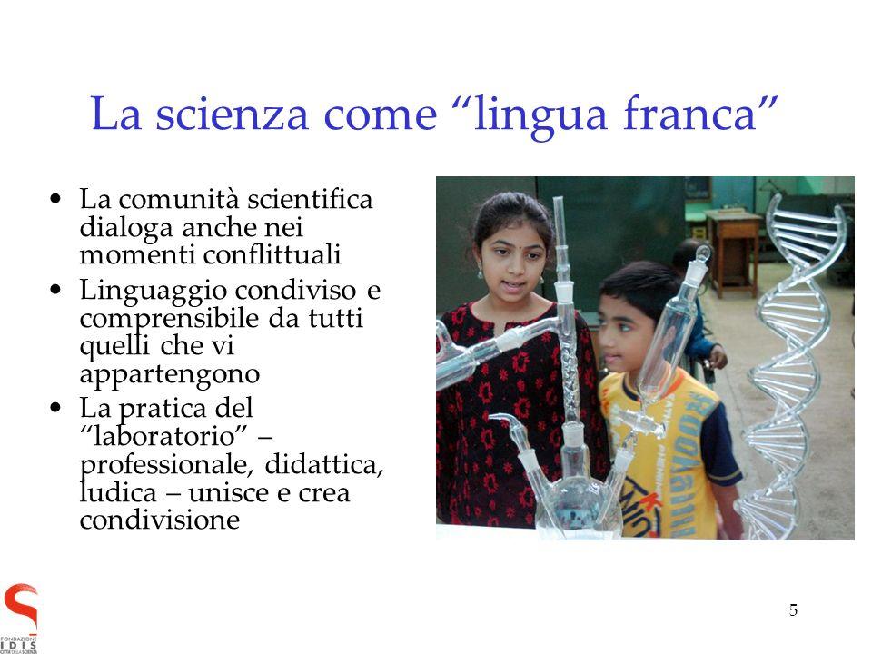 5 La scienza come lingua franca La comunità scientifica dialoga anche nei momenti conflittuali Linguaggio condiviso e comprensibile da tutti quelli ch